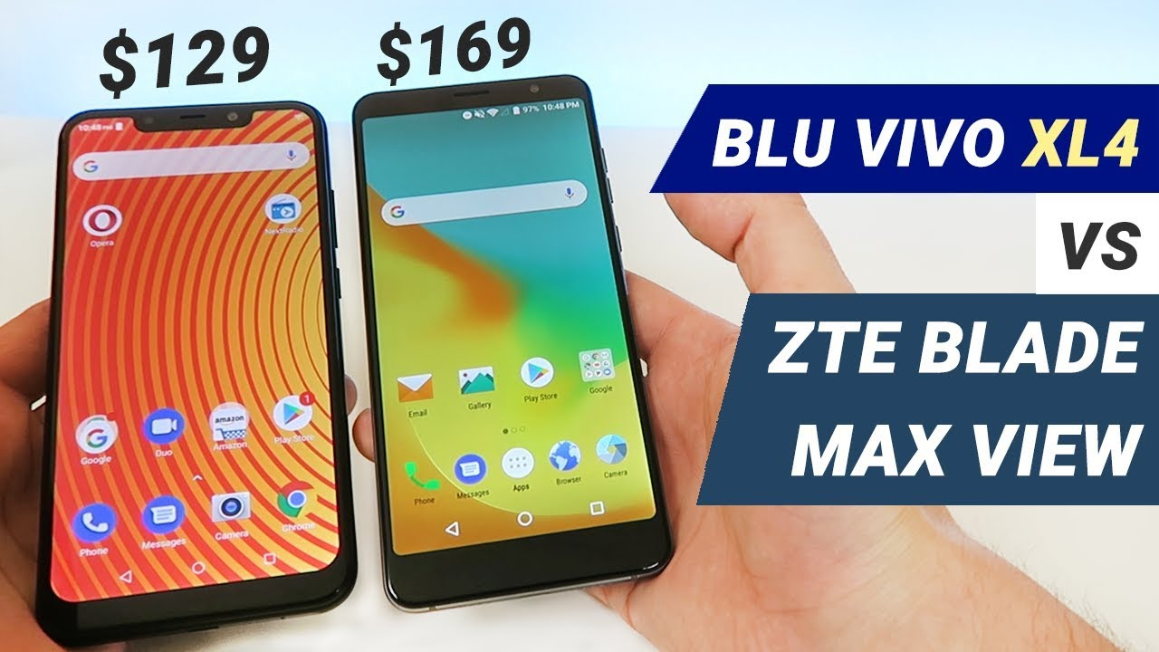 BLU Vivo XL4 vs ZTE Blade Max View - Which is Better?