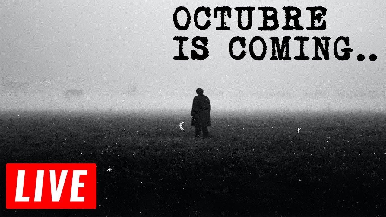 🔴 EN VIVO | Octubre is coming...