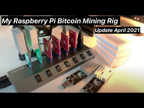 My Raspberry Pi Bitcoin Mining Rig! Update April 2021