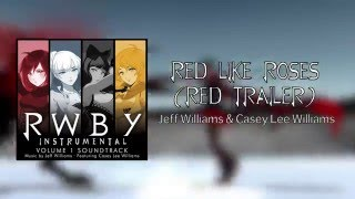 Red Like Roses (Red Trailer) - Official Instrumental - RWBY