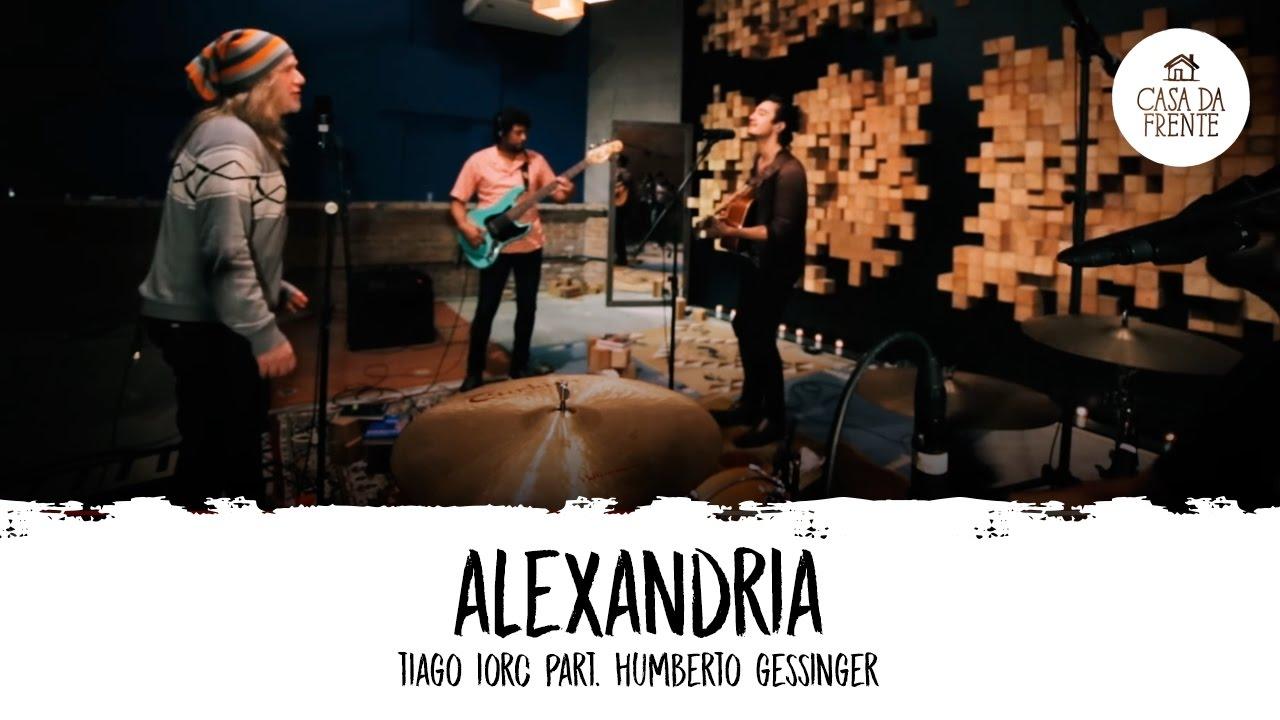 Tiago iorc part humberto gessinger alexandria casa - La casa alexandria ...