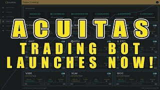 #Acuitas Trading Bot Launches NOW!!! Its Time To Empower Yourself! Bitcoin Trading Bot