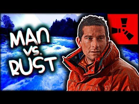MAN VS. RUST