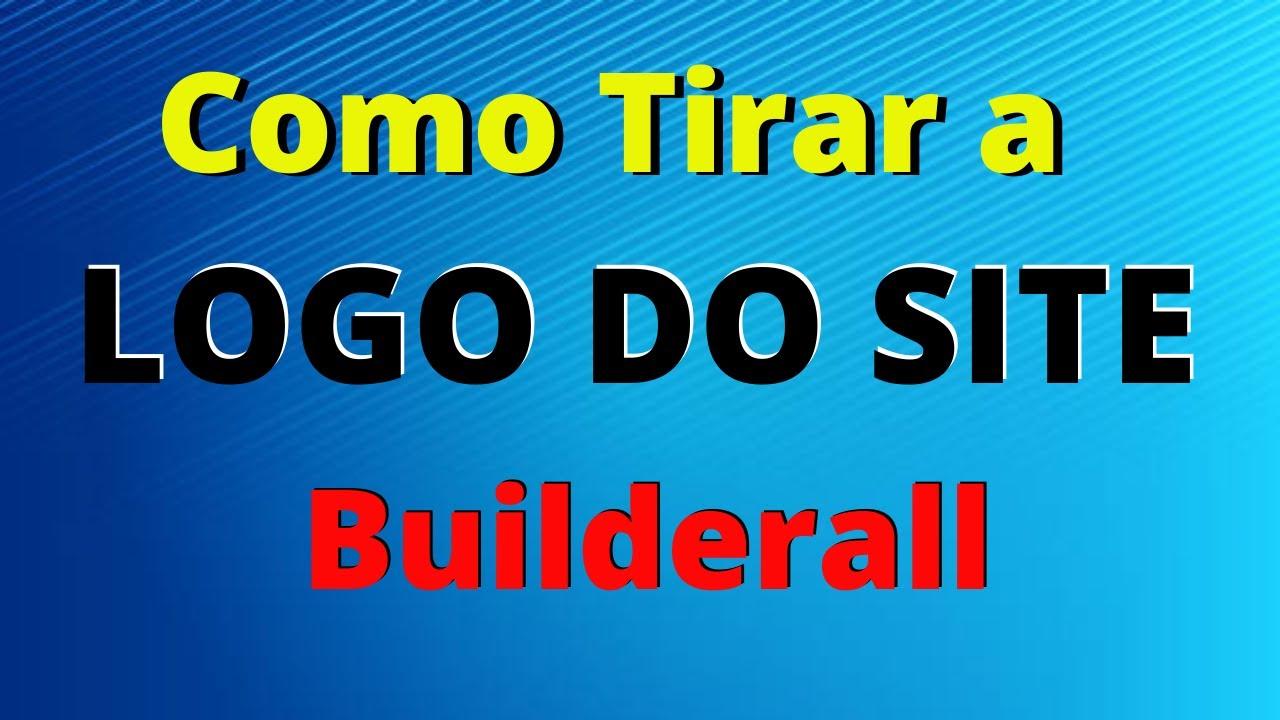 🔴Como Tirar a logo da Builderall do Site 🔴
