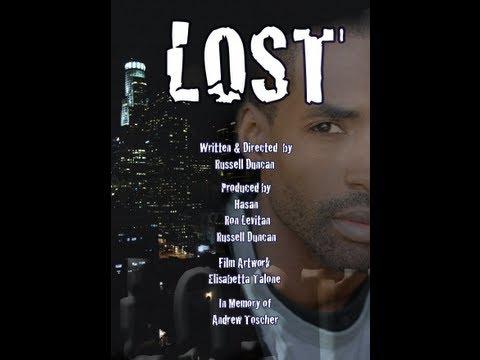 "Exclusive: Director Russ Dun Cut - Short Film ""LOST"""