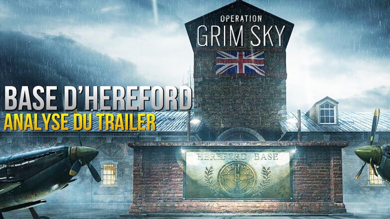 Base d'Hereford Rework ! ● Analyse du Trailer ● DLC Grim Sky ● Rainbow Six SIege FR