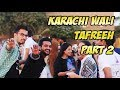 Karachi Wali Tafreeh Part 2 | MotorFest 2018