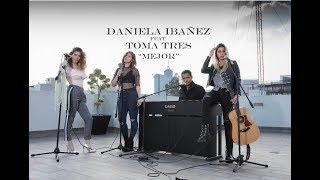 Daniela Ibañez ft. Toma Tres-