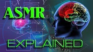 ASMR Explained
