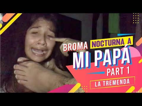 BROMA NOCTURNA A MI PAPÁ Y PASA ESTO// PARTE 1