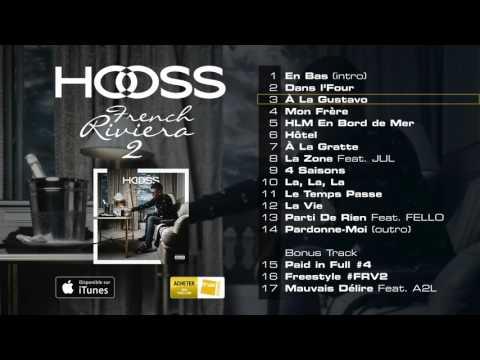 HOOSS // A la Gustavo  // Audio officiel 2016 // #FrenchRivieraVol2