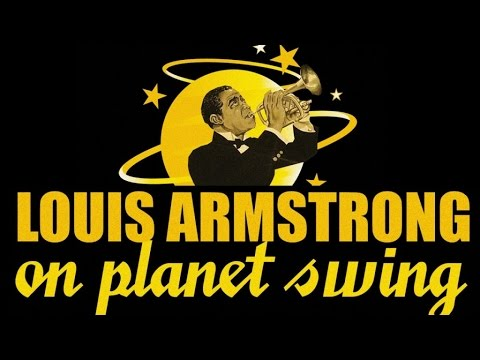 Louis Armstrong - Louis Armstrong & Friends On Planet Swing, 20 Great Songs!