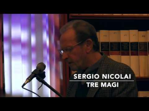 Sergio Nicolai interpreta Tre Magi   di Antonio Bruni