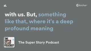 Super Story Sound Byte #8 - Brad Lusher Talks About How the Greatest Art Has Both Craft AND Meaning