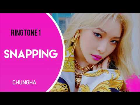 chungha---snapping-(ringtone)-#1-|-download
