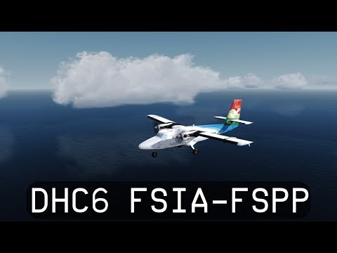 Prepar3d V4.1 - Air Seychelles DHC6-300 Twin Otter - Seychelles Intl. to Praslin (FSIA-FSPP)