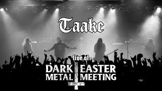 Taake - Live at Dark Easter Metal Meeting 2019