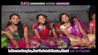Nirmal Akka Chellelu Aadapadchulaki Bathukamma Special Song....