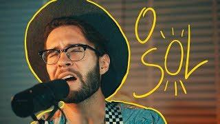 Baixar O Sol (Vitor Kley) - Cover por Rô