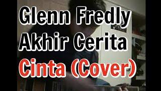 Glenn Fredly - Akhir Cerita Cinta (Cover) Guitar by Tukimin