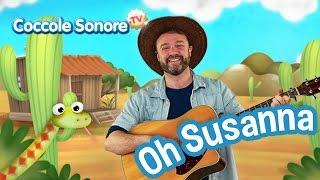 Oh Susanna - Canzoni per bambini di Coccole Sonore feat. Stefano Fucili thumbnail