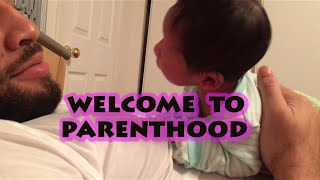 Vlog:: Welcome To Parenthood