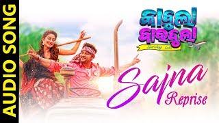 Sajna (Reprise) | Audio Song | Kabula Barabula Searching Laila | Odia Movie | Anubhav | Elina