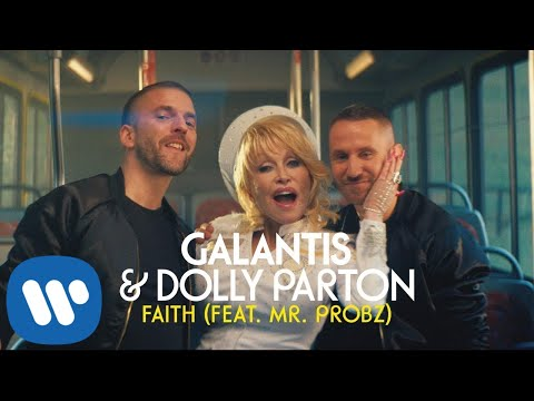Смотреть клип Galantis & Dolly Parton Ft. Mr. Probz - Faith