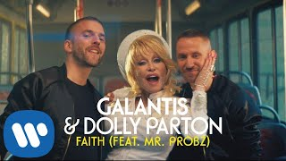 Download Galantis & Dolly Parton - Faith feat. Mr. Probz [Official Music Video] Mp3 and Videos