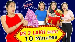 Spending ₹2,00,000 in 10 Mins Challenge | Anaysa