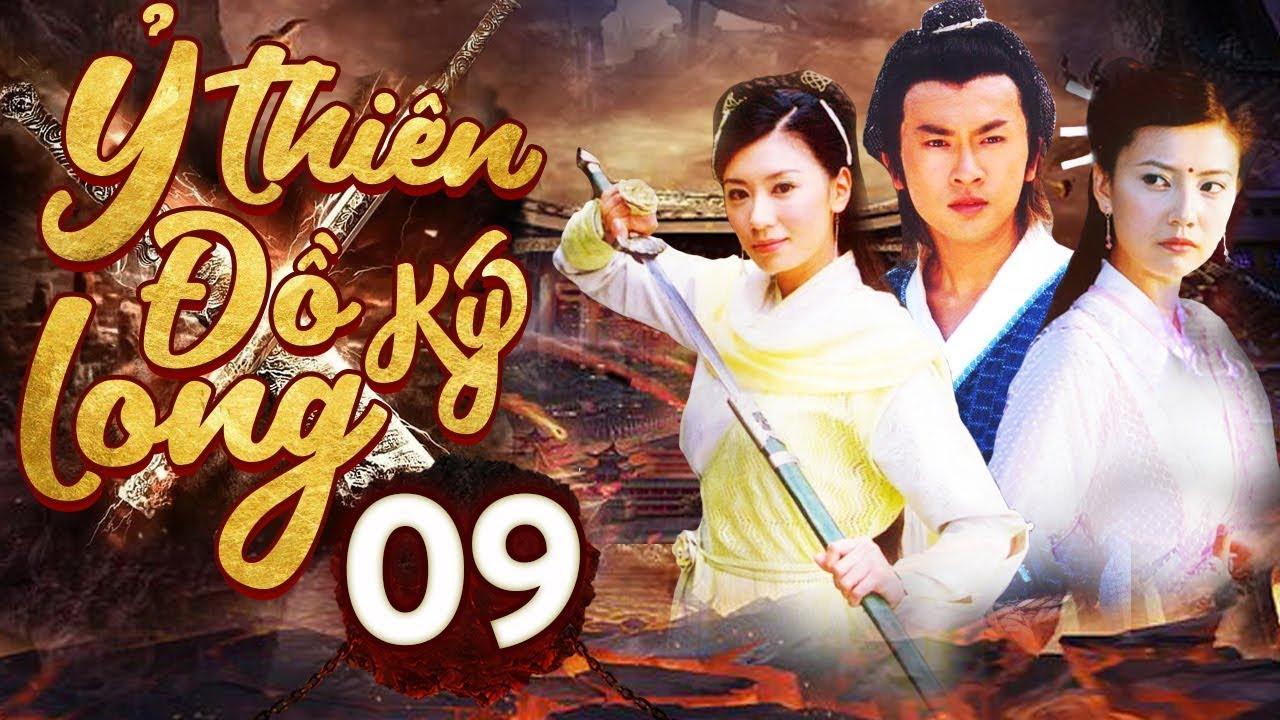 Phim Hay | Ỷ Thiên Đồ Long Ký – Tập 09 | Full HD | PhimTV