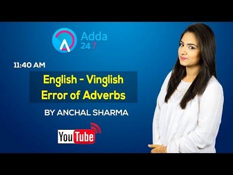 English - Vinglish Error of Adverbs by Anchal Sharma
