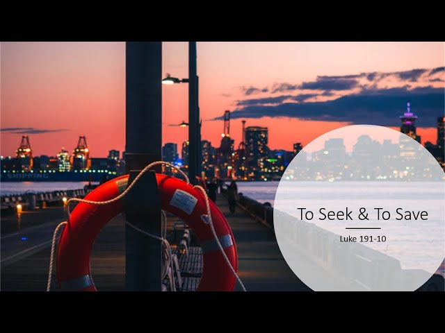 To Seek & To Save · 210214 Sunday AM · Pastor Jerome Pittman