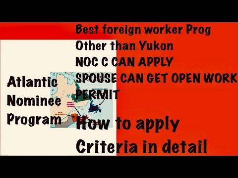 Atlantic nominee program#intermediate skilled worker program#canada immigration#foreign worker apply