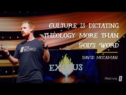 Culture is dictating theology more than God's Word