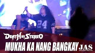 Mukha Ka Nang Bangkay - Death By Stereo 2014 RYF