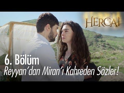 Reyyan'dan Miran'ı Kahreden Sözler! - Hercai 6.Bölüm
