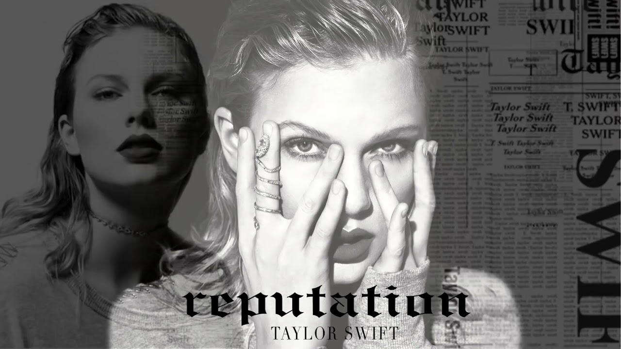 Download TaylorSwift - Reputation Full Album 2021