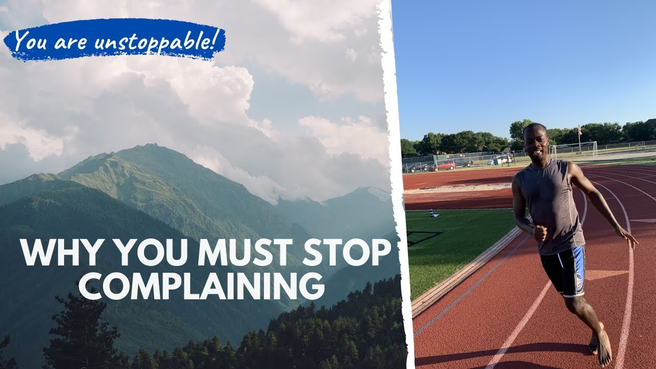 Why you MUST STOP complaining