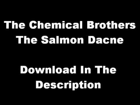 The Chemical Brothers - The Salmon Dance