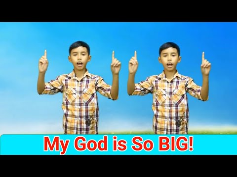 My God Is So Big with actions    Sunday School Song    Action Songs