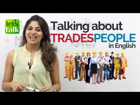 English phrases to talk about TRADESPEOPLE - Free English Speaking Lessons | Speak Fluent English
