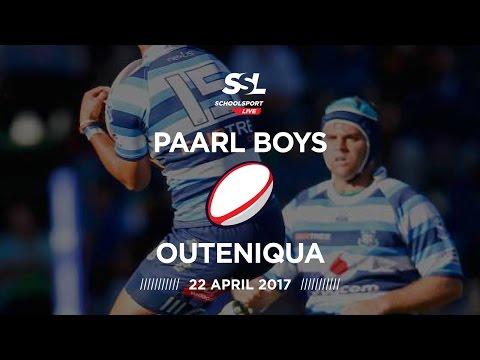 Paarl Boys High 1st XV vs Outeniqua 1st XV, 22 April 2017