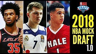 2018 NBA Mock Draft 1.0: Michael Porter, Jr. * Marvin Bagley III * Luka Doncic