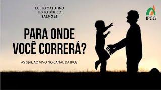 CULTO MATUTINO - 28/06/2020