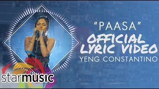 Yeng Constantino - Paasa (T. A. N. G. A.) [Official Lyric Video]
