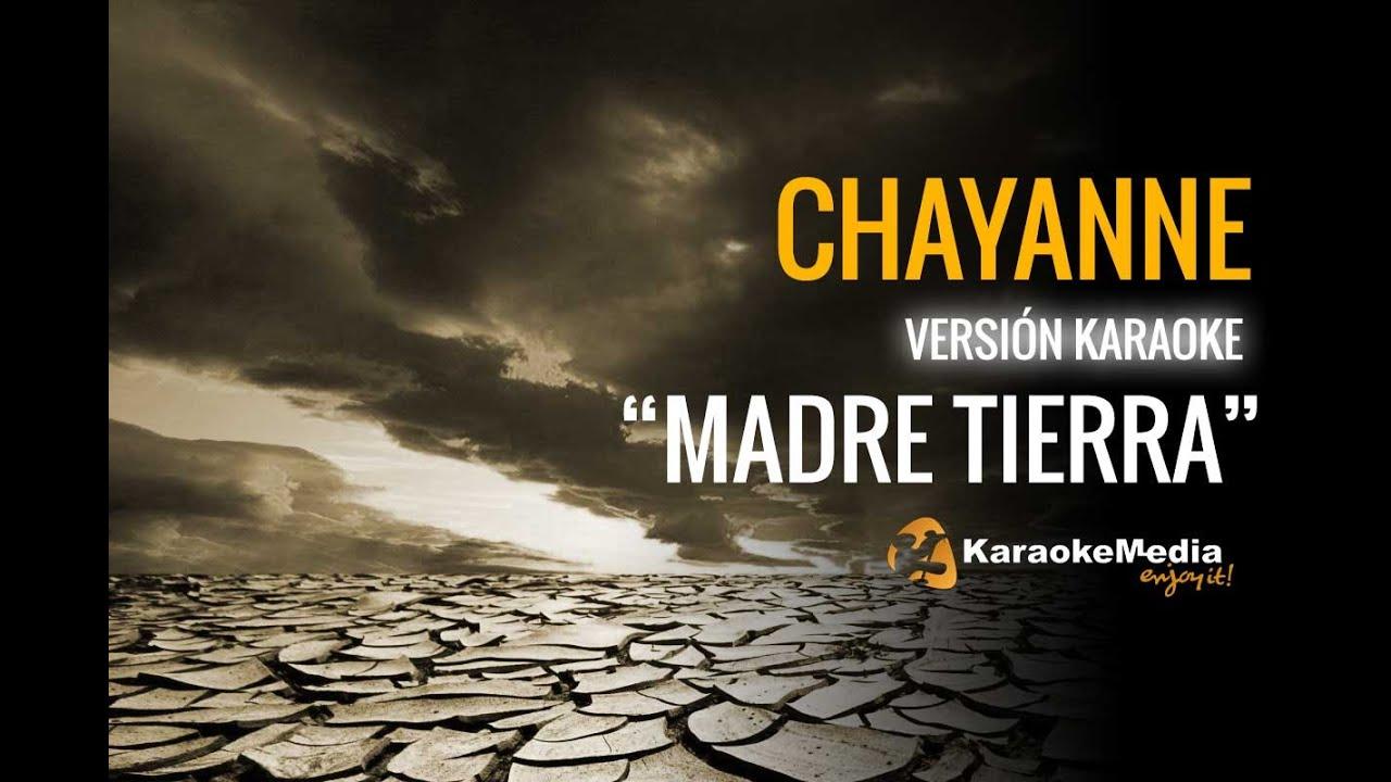 Chayanne Oye Madre Tierra Karaoke Youtube
