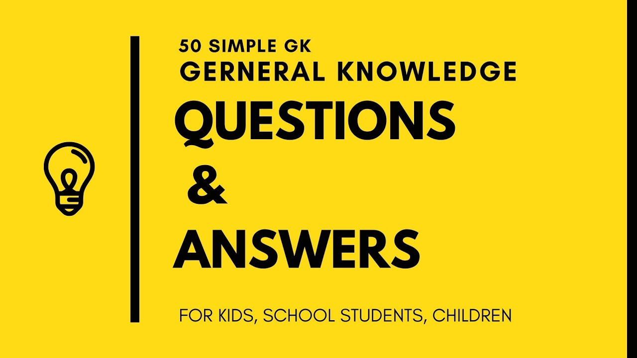 50 GK General Knowledge Questions and Answers in English ...