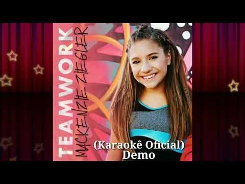 Mackenzie Ziegler TeamWork (Official Karaoke)