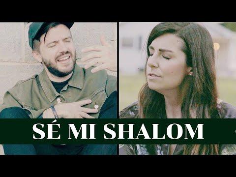 Se Mi Shalom Part Meredith Andrews Evan Craft Letra Da